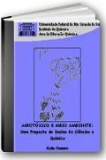 Capa do livro Agrot�xicos e Meio Ambiente: uma proposta de ensino de ci�ncias e qu�mica