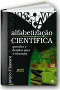 Capa do livro Alfabetização Científica. Questões e Desafios para a Educação