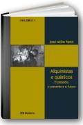 Capa do livro Alquimistas e Qu�micos