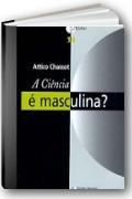 Imagem da capa do livro A ci�ncia � masculina?