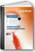 capa do livro Investiga��o e Ensino - articula��es e possibilidades na forma��o de professores de Ci�ncias