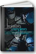 capa do livro Trajet�ria complexa: aspectos cient�ficos e educacionais do abuso de drogas