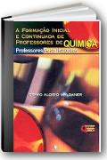 Imagem da capa do livro A Forma��o Inicial e Continuada de Professores de Qu�mica