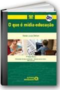 capa do livro O que � m�dia-educa��o